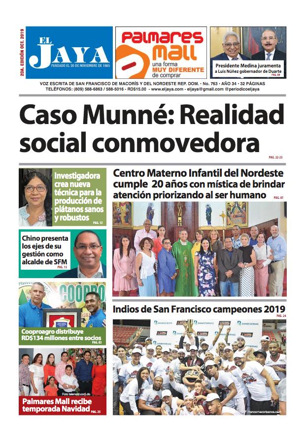 Segunda Edición Octubre 2019 Voz escrita de San Francisco y del Nordeste No. 763 | Año 34 | 32 Págs. | San Francisco de Macorís, R.D.